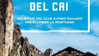 Photo of Cai, nuove edizioni Guide Rifugi e Sentieri Grande Guerra