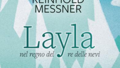 Photo of Layla nel regno del re delle nevi, una favola di Reynold Messner