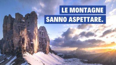 Photo of Le montagne sanno aspettare, io resto a casa