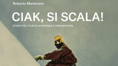 Photo of I film di alpinismo in un libro. Ciak, si scala!