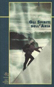 Gli spiriti dell'aria Kurt Diemberger