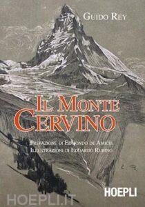 Il Monte Cervino Guido Rey