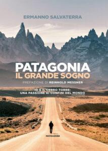 Patagonia il grande sogno