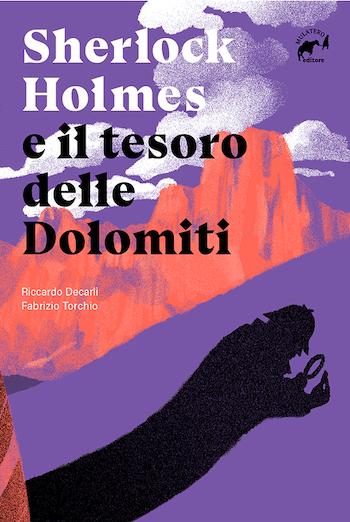 Sherloch Holmes e il tesorodo delle Dolomiti